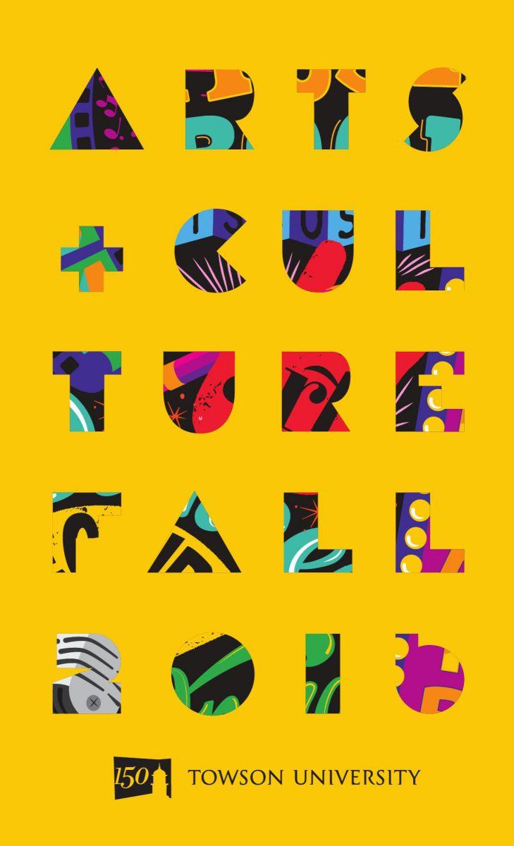 Towson Calendar.2016 Fall Arts And Culture Calendar