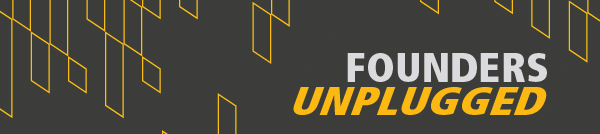 Founders Unplugged